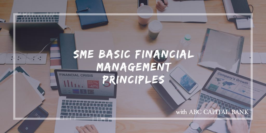 SME Basic Financial Management Principles